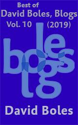Best of David Boles, Blogs: Volume 10 (2019)