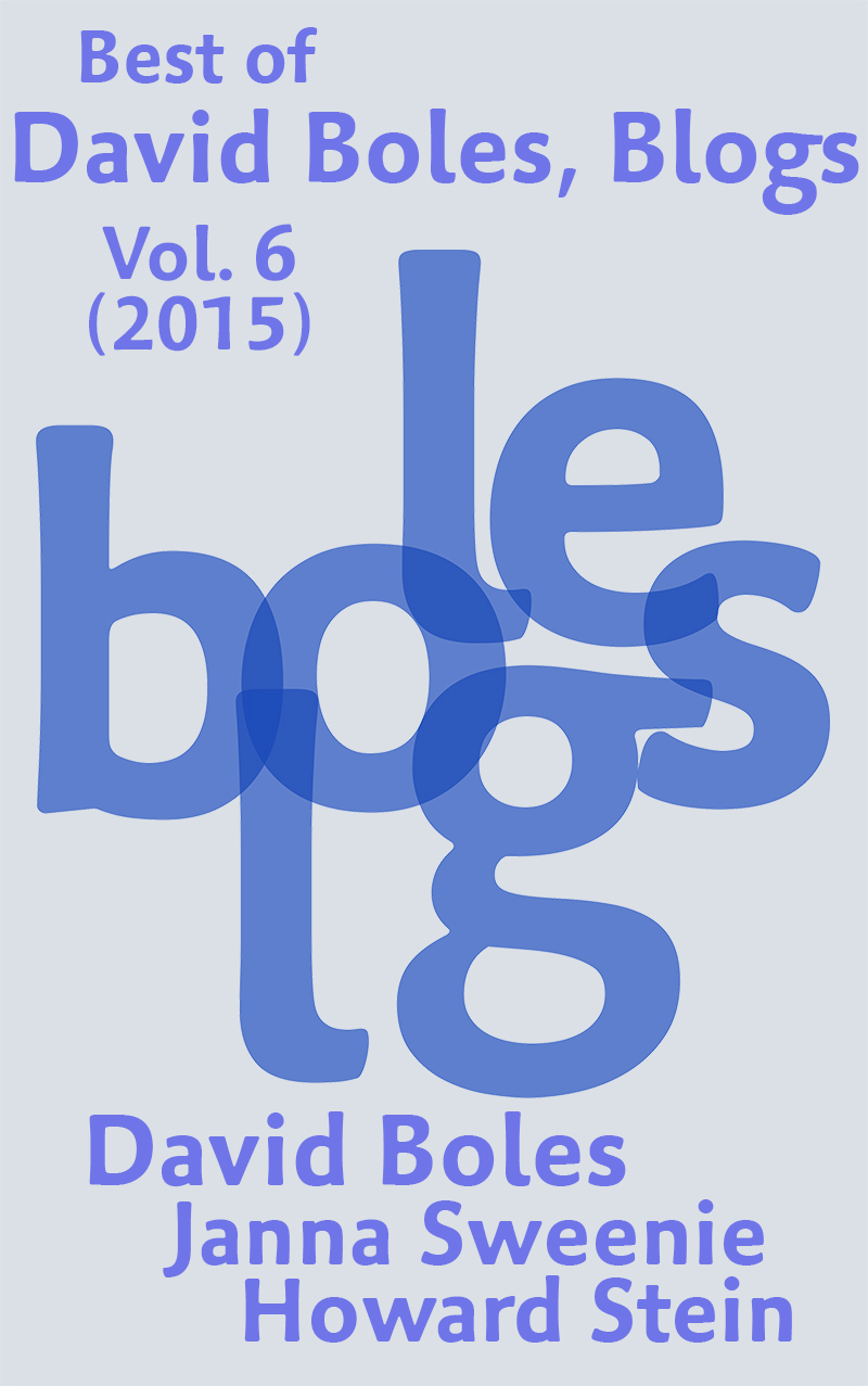 Best of David Boles Blogs, Vol. 6 (2015)
