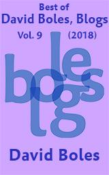 Best of David Boles, Blogs: Volume 9 (2018)
