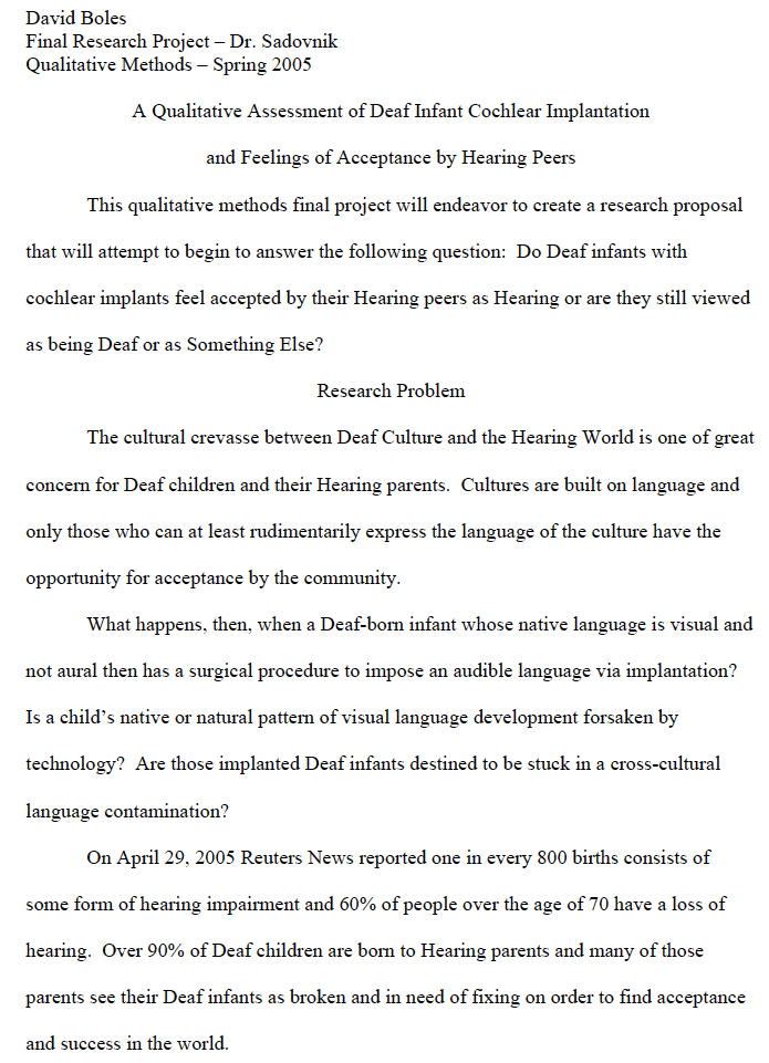 A Qualitative Methods Research Proposal Concerning Deaf Infant Cochlear Implantation and Feelings of Acceptance by Hearing Peers