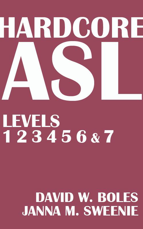 ASL Levels 1-7