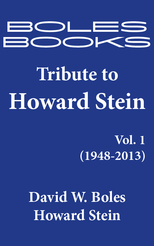 Tribute to Howard Stein, Vol. 1 (1948-2013)