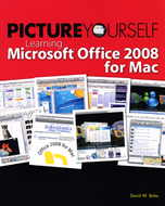 Picture Yourself Learning Office for Mac 2008