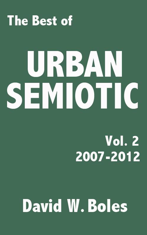 Best of Urban Semiotic, Vol. 2 (2007-2012)