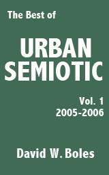 The Best of Urban Semiotic, Volume 1