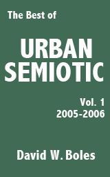 The Best of Urban Semiotic, Vol. 1 2005-2006