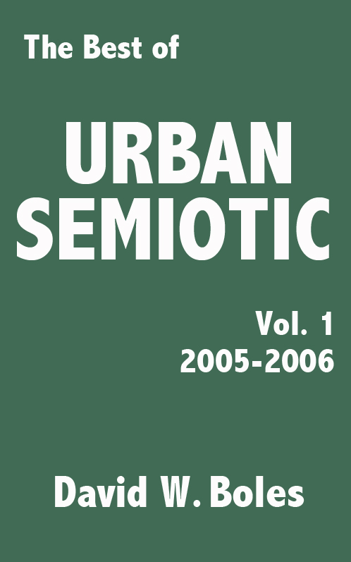 Best of Urban Semiotic, Vol. 1 (2005-2006)